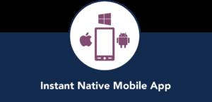 Instant Native Mobile App