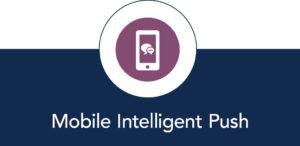 Mobile Intelligent Push